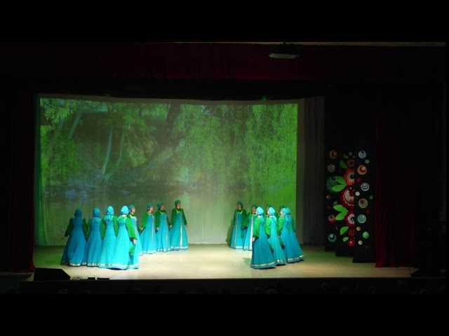 Ансамбль танца «Малахит» - Хоровод «Ивушки»